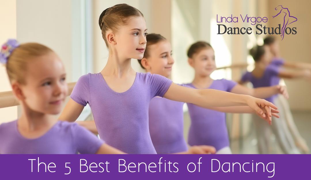 The 5 Best Benefits of Dancing